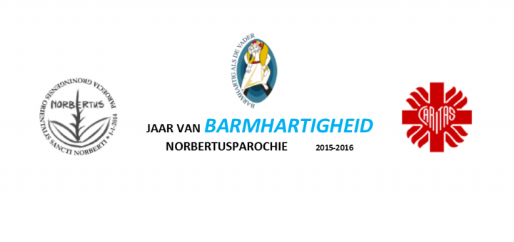 Jaar van Barmhartigheid - Heilige Norbertusparochie - Caritas